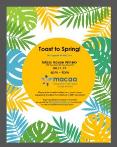 Toast to Spring! In support of MACAA