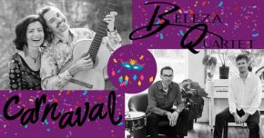 Carnaval with The Beleza Quartet and Two Brothers Southwestern Grill